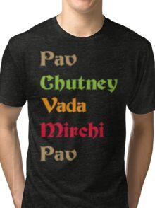 Pav Chutney Funny Geek Nerd Tri-blend T-Shirt