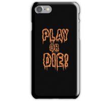 Play Or Die Funny Geek Nerd iPhone Case/Skin