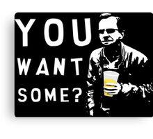 You want some? Wealdstone Raider Canvas Print