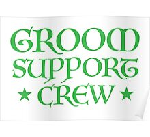 Groom Support CREW (in Medieval wedding script) Poster