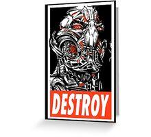 DESTROY Greeting Card