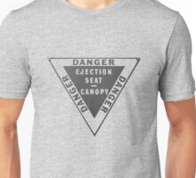 Ejector Seat Sign. Warning Unisex T-Shirt