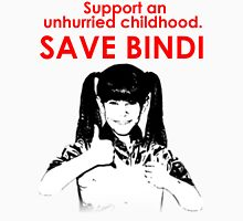 Save Bindi - support an unhurried childhood T-Shirt