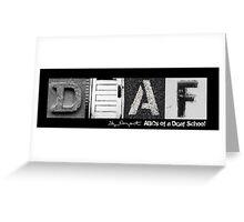D-E-A-F Greeting Card