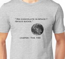 no chocolate in space Unisex T-Shirt