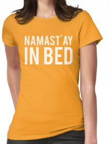 Namastay In Bed Womens Fitted T-Shirt