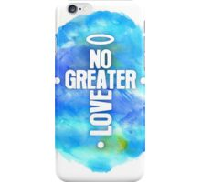 No Greater Love iPhone Case/Skin
