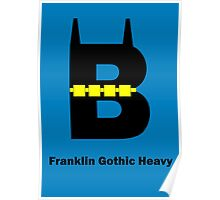 Franklin Gothic Heavy Font Iconic Charactography - B Poster