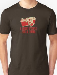 I Shoot People For A Living Camera T shirt Unisex T-Shirt