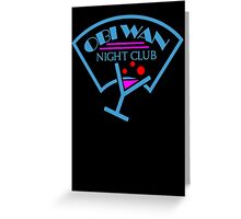 Obi-Wan Night Club Greeting Card