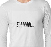 Shhhhhh... T-Shirt