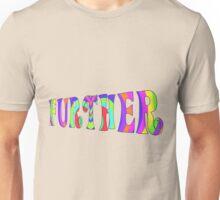 Further T-Shirt Unisex T-Shirt