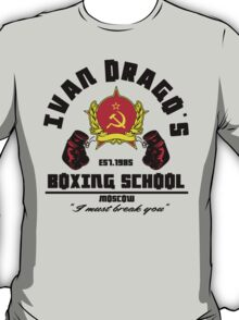 I. Drago's boxing school T-Shirt