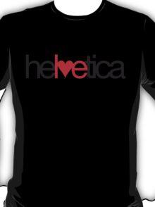 Love Helvetica T-Shirt