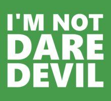 I'm Not Daredevil Kids Clothes