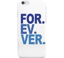 Forever. For-ev-ver. Sandlot Design iPhone Case/Skin
