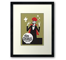 Von Drakes Magic Shop Framed Print