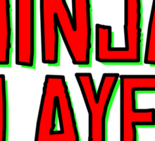 Domo. Ninja Slayer Desu. Sticker