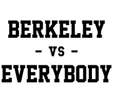 Berkeley vs Everybody Photographic Print