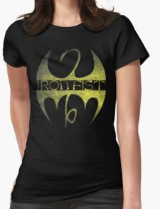 Iron Fist ain't nothing to eff with Womens Fitted T-Shirt