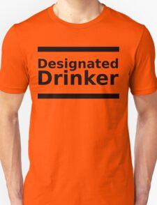 Designated Drinker - Black Lettering, Funny T-Shirt