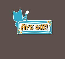 Happy sais Aye Sir! Unisex T-Shirt