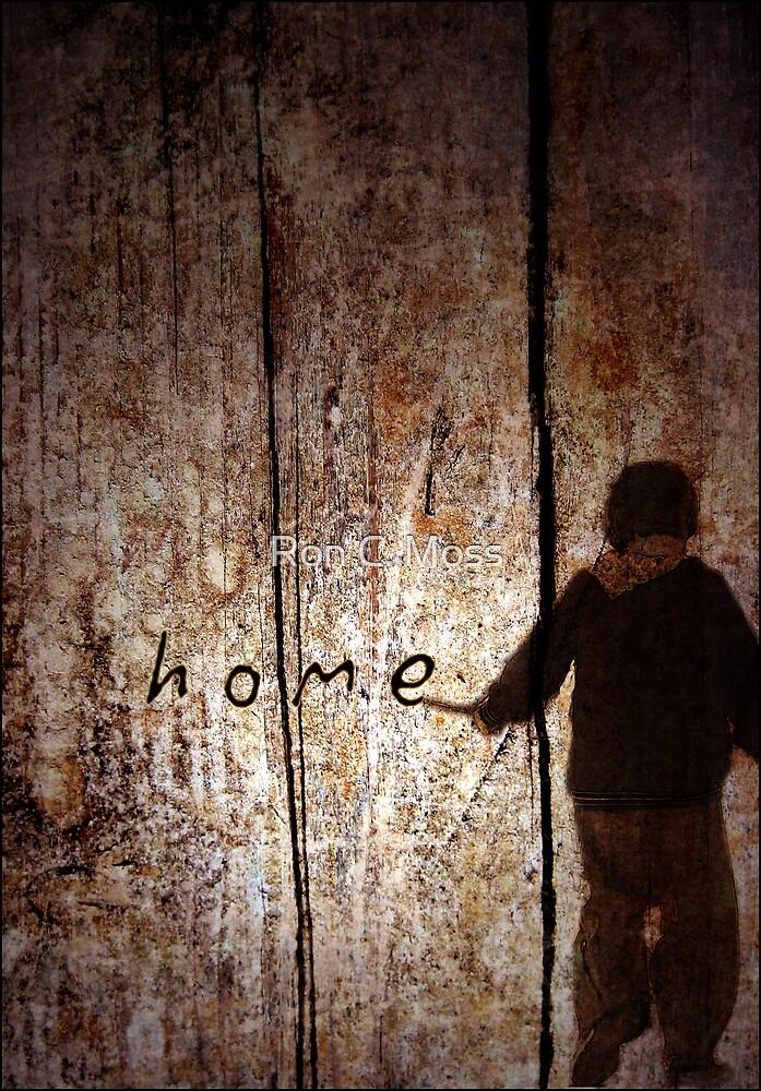 h o m e by Ron C. Moss