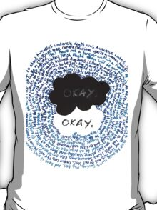 The Fault In Our Stars- Okay?Okay. T-Shirt