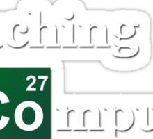 Breaking Bad - Teaching Computing Sticker