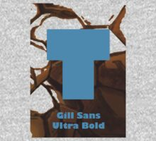 Gill Sans Ultra Bold Font Iconic Charactography - T One Piece - Long Sleeve