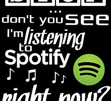 Listening to Spotify by Speeros