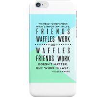 Friends, Waffles, Work iPhone Case/Skin