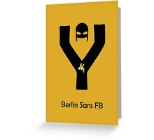 Berlin Sans Font Iconic Charactography - Y Greeting Card