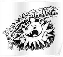 aaamazeballz! Poster