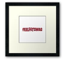 Feel my swag dope rap funny text cracked glass shatter Framed Print