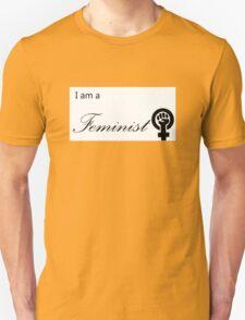 """""""I am a Feminist"""" T-Shirt"""