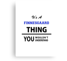 Its an EMBRIANO thing, you wouldn't understand Canvas Print