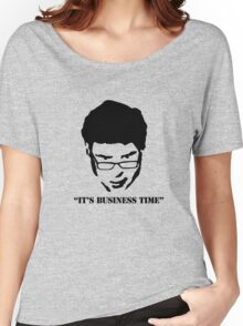 It's Business Time Women's Relaxed Fit T-Shirt