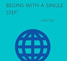 """""""A journey of a thousand miles begins with a single step."""" – Lao Tzu by IdeasForArtists"""
