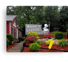 Welcome to Hannibal Missouri   Canvas Print