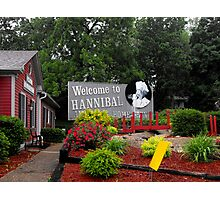 Welcome to Hannibal Missouri   Photographic Print