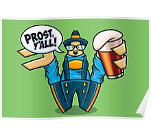Prost, Y'all Poster