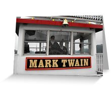 The Mark Twain River Boat Greeting Card