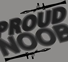 Proud Noob by LazyDesigns