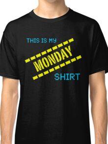 My Monday Shirt Classic T-Shirt