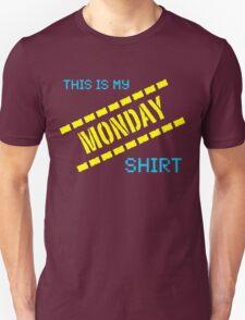 My Monday Shirt T-Shirt