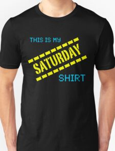 My Saturday Shirt Unisex T-Shirt