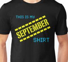My September Shirt Unisex T-Shirt
