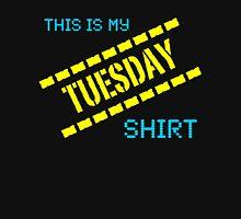 My Tuesday Shirt Unisex T-Shirt