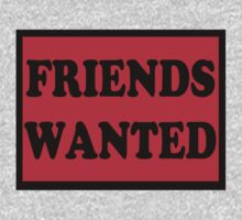 Friends Wanted (Black) by Verbal72